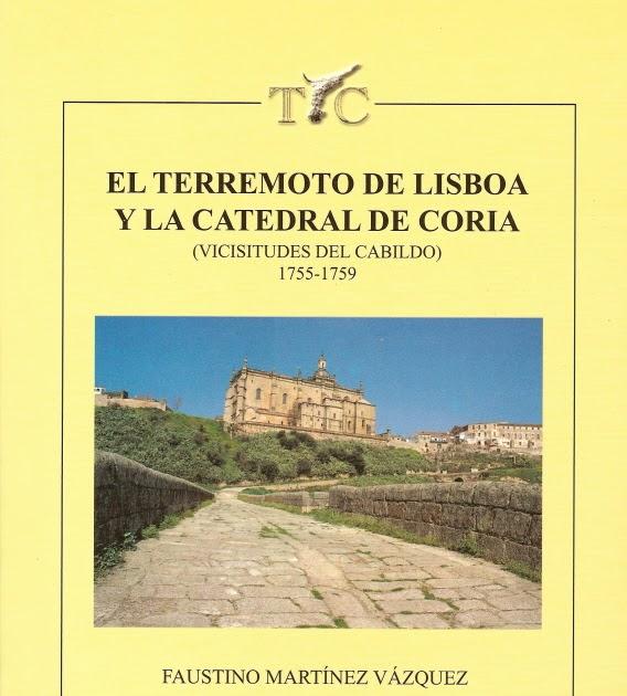 el-terremoto-de-lisboa-y-la-catedral-de-coria-1